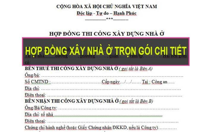 mau-hop-dong-xay-nha-tron-goi
